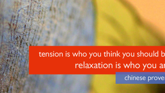 tension and relaxation - finding the authentic way